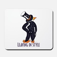 Penguin Leaving in style Mousepad
