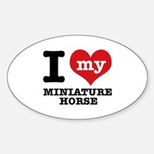 I love my Miniature Horse Sticker (Oval)