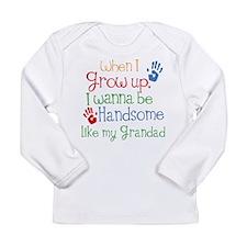 Handsome Like My Grandad Long Sleeve Infant T-Shir