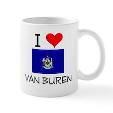 I Love Van Buren Maine Mugs
