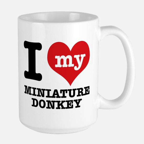 I love my Miniature Donkey Large Mug