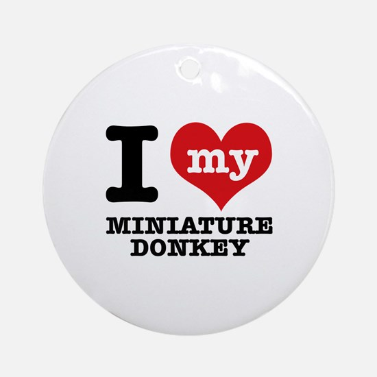 I love my Miniature Donkey Ornament (Round)