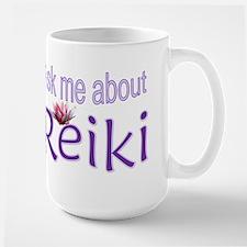 Ask me about Reiki Mugs