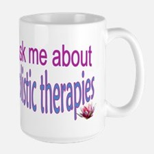 Ask me about Holistic therapies Mugs