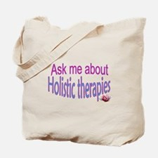 Ask me about Holistic therapies Tote Bag