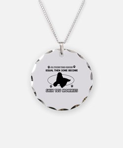 Become Shih Tzu mommy designs Necklace
