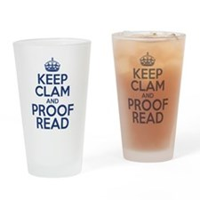 Keep Clam and Proof Read Drinking Glass