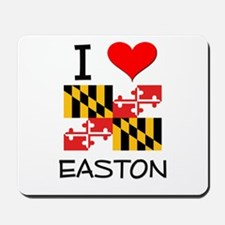I Love Easton Maryland Mousepad