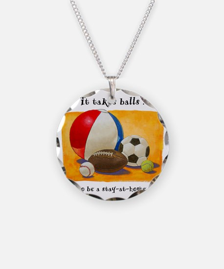 Stay-at-home dad: balls Necklace