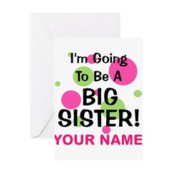 Big Sister - CUSTOMIZE ANY NAME Greeting Cards