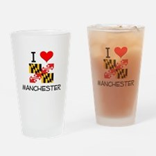 I Love Manchester Maryland Drinking Glass