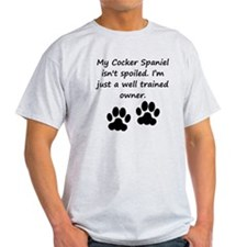 Well Trained Cocker Spaniel Owner T-Shirt