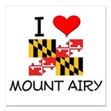 I love mount airy maryland Square Car Magnets