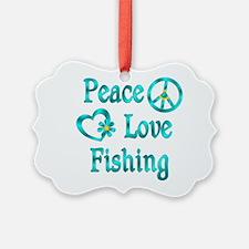 Peace Love Fishing Ornament