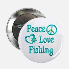 "Peace Love Fishing 2.25"" Button (10 pack)"