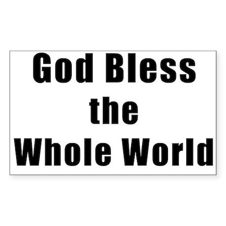God Bless the Whole World Sticker (plain)