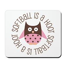 Softball Is A Hoot Mousepad