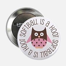 """Softball Is A Hoot 2.25"""" Button"""