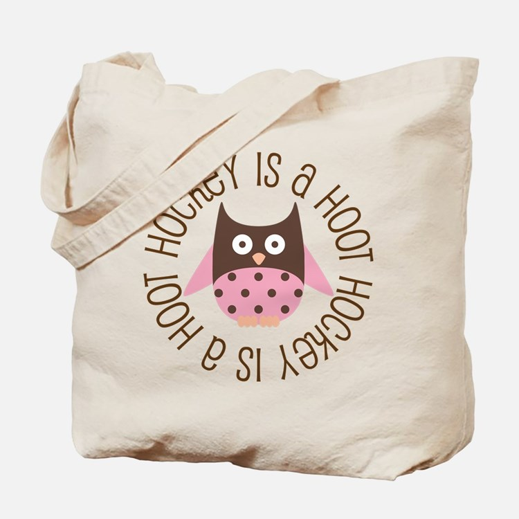 Hockey Is A Hoot Tote Bag