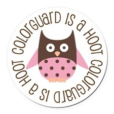 Colorguard Is A Hoot Round Car Magnet