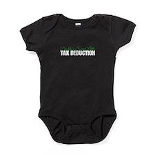 Tax Deduction Daddys SLTD Baby Bodysuit