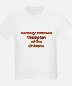 Fantasy Football Champion of the Universe T-Shirt