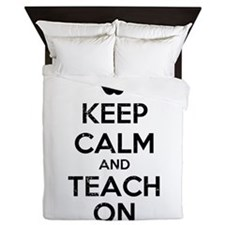 Keep Calm Teach On Queen Duvet