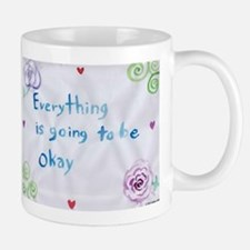 Everything is Going to Be Alright Mugs