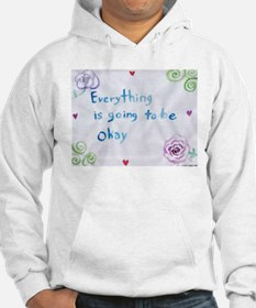 Everything is Going to Be Alright Hoodie