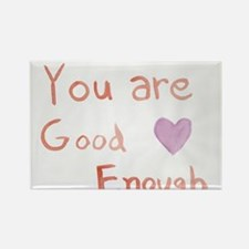 You are Good Enough Magnets