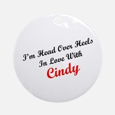 In Love with Cindy Ornament (Round)