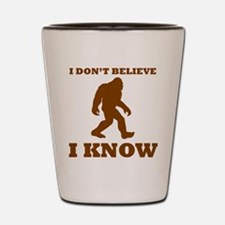 Bigfoot I Know Shot Glass