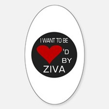 Loved By Ziva Decal