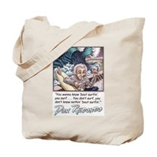 Wanna know? Tote Bag
