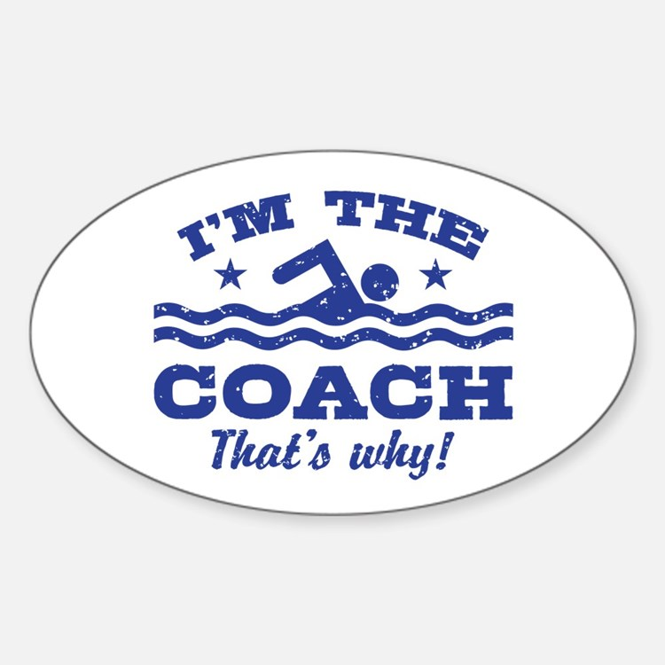 Funny Swim Coach Sticker (Oval)