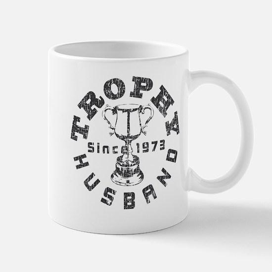 Trophy Husband Since 1973 Mug