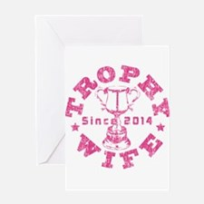 Trophy Wife Since 2014 pink Greeting Card