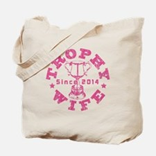 Trophy Wife Since 2014 pink Tote Bag
