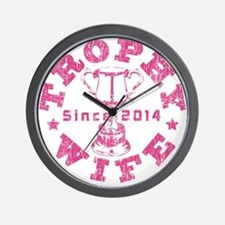 Trophy Wife Since 2014 pink Wall Clock