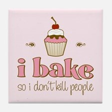 I Bake So I Don't Kill People Tile Coaster