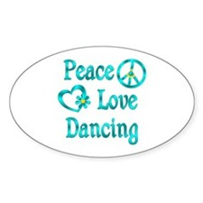 Peace Love Dancing Decal