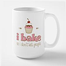 I Bake So I Don't Kill People Mug