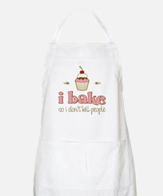 I Bake So I Don't Kill People Apron