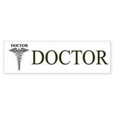Doctor Bumper Bumper Sticker Bumper Bumper Sticker