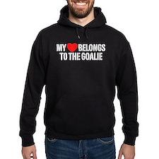 My Heart Belongs To The Goalie Hoodie