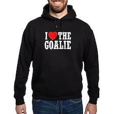 I Love The Goalie Hoodie