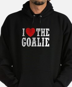 I Love The Goalie Hoodie (dark)