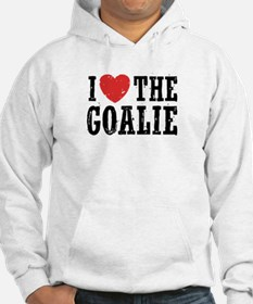 I Love The Goalie Hoodie