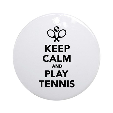 Keep calm and play Tennis Ornament (Round)