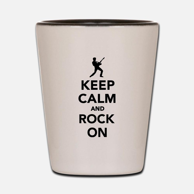 Keep calm and Rock on Shot Glass